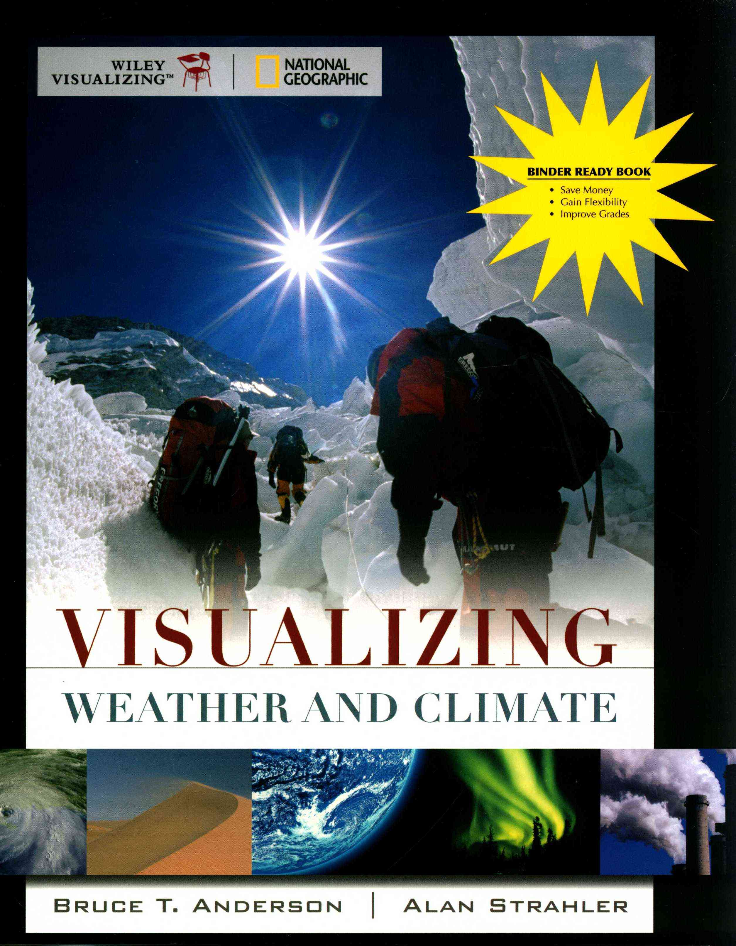 Visualizing Weather and Climate By Anderson, Bruce/ Strahler, Alan H.